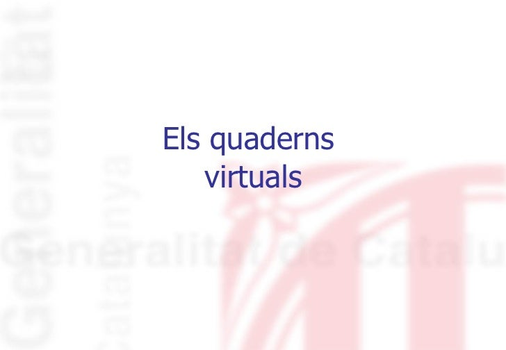 Els quaderns  virtuals
