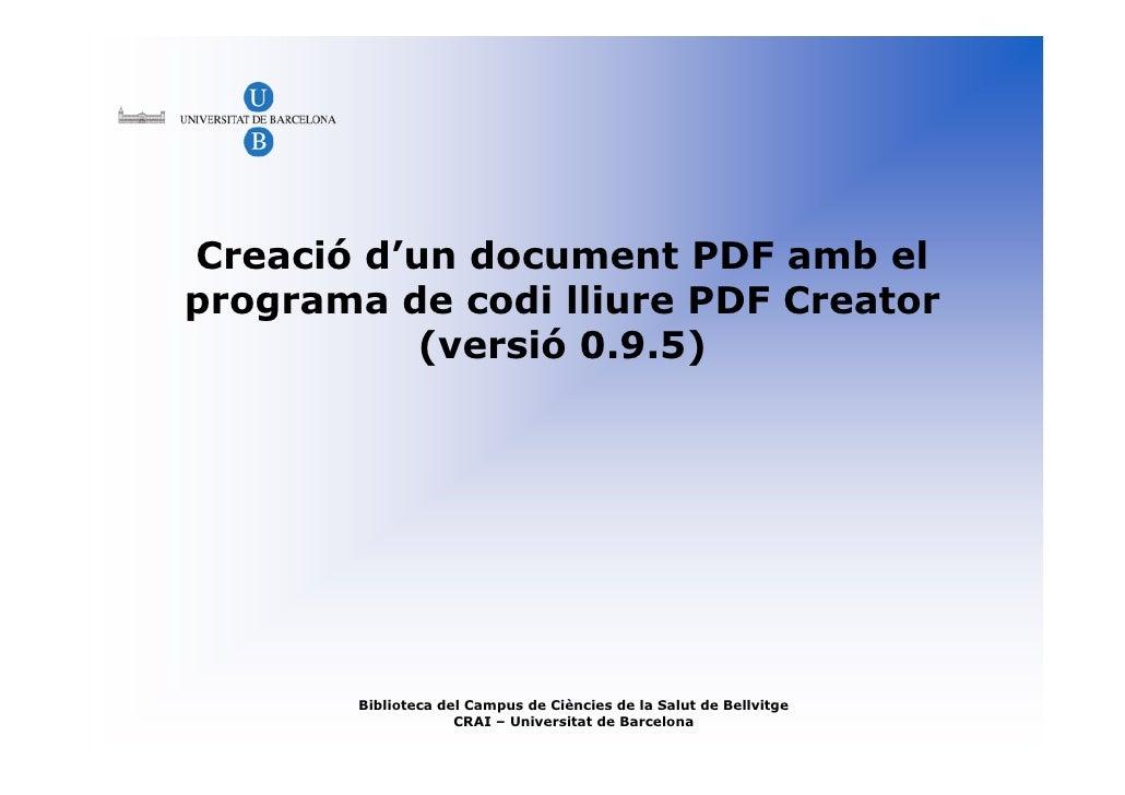 Creació d'un document PDF amb el programa de codi lliure PDF Creator            (versió 0.9.5)             Biblioteca del ...