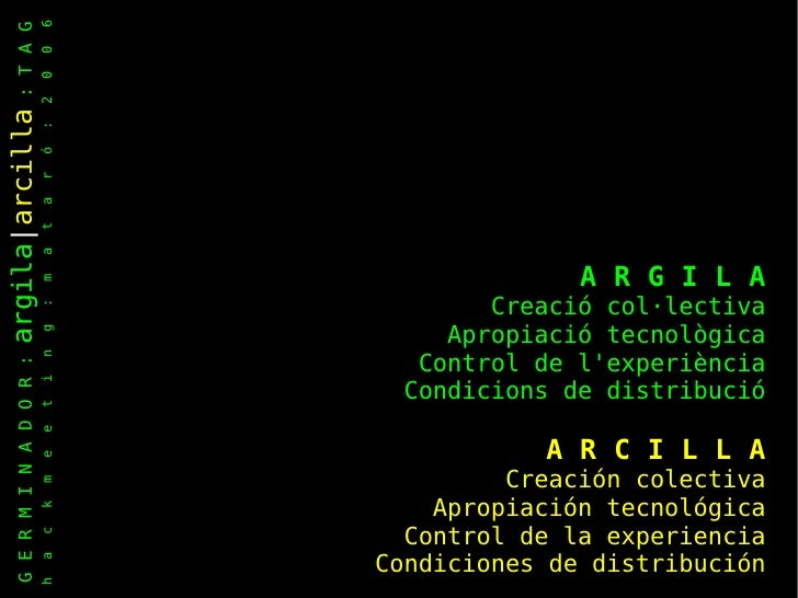 Creación colectiva: Germinador y la propuesta Arcilla