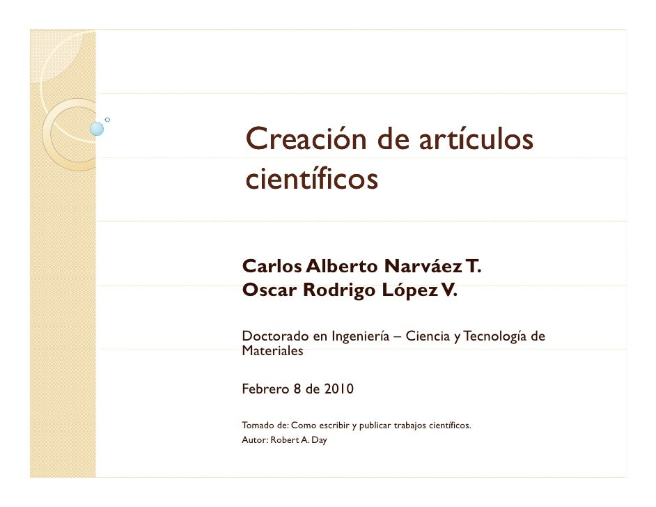 Creación de artículos científicos  Carlos Alberto Narváez T. Oscar R d i López V O     Rodrigo Ló    V.  Doctorado en Inge...