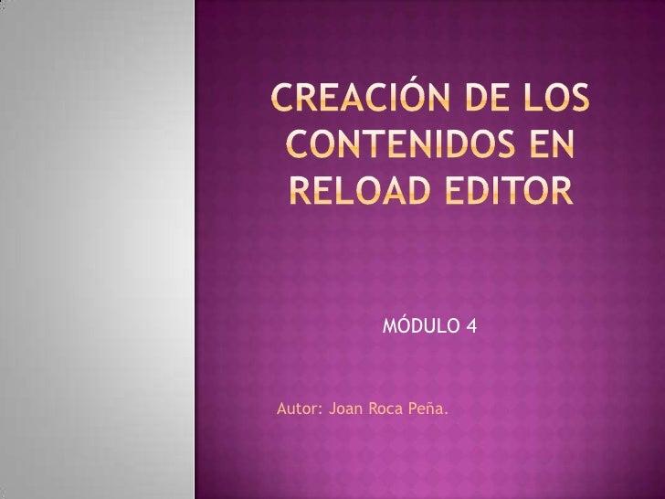 MÓDULO 4Autor: Joan Roca Peña.