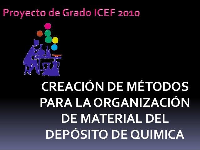 CREACIÓN DE MÉTODOS PARA LA ORGANIZACIÓN DE MATERIAL DEL DEPÓSITO DE QUIMICA