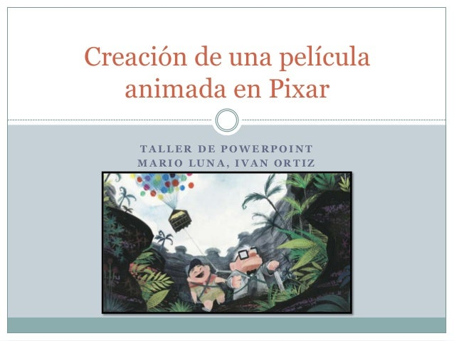 Creación de una película animada en pixar - how pixar make a movie