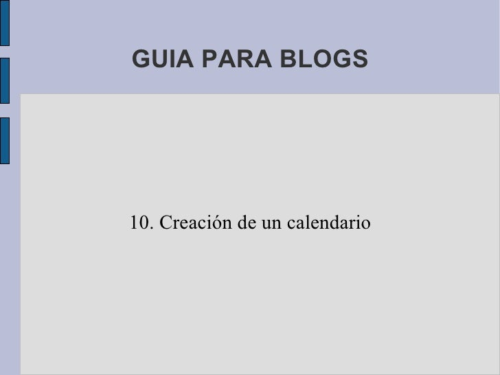 GUIA PARA BLOGS 10. Creación de un calendario