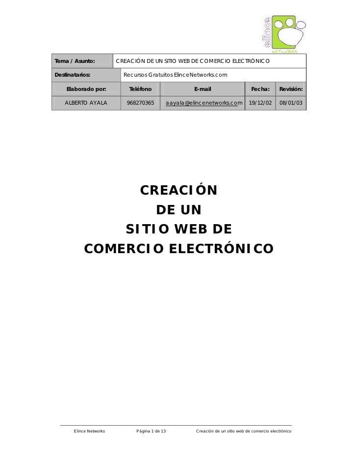 Tema / Asunto:           CREACIÓN DE UN SITIO WEB DE COMERCIO ELECTRÓNICO  Destinatarios:             Recursos Gratuitos E...