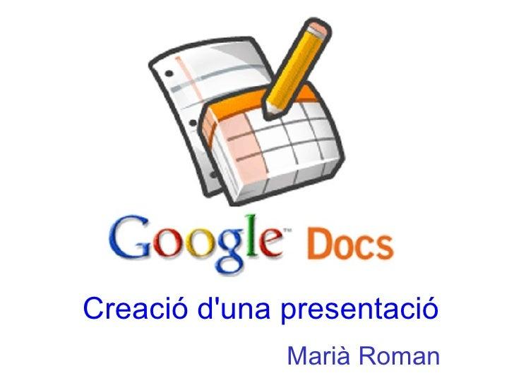 Creació d'una presentació Marià Roman