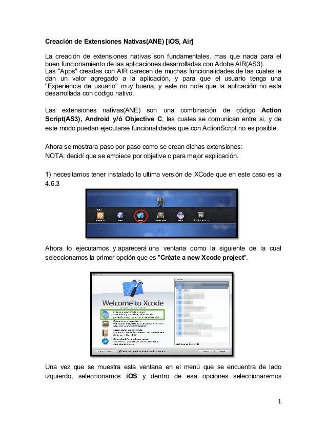 1   Creación de Extensiones Nativas(ANE) [iOS, Air]    La creación de extensiones nativas son fundamentales, mas que...