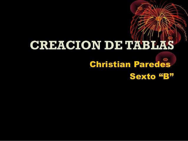 "Christian Paredes Sexto ""B"""