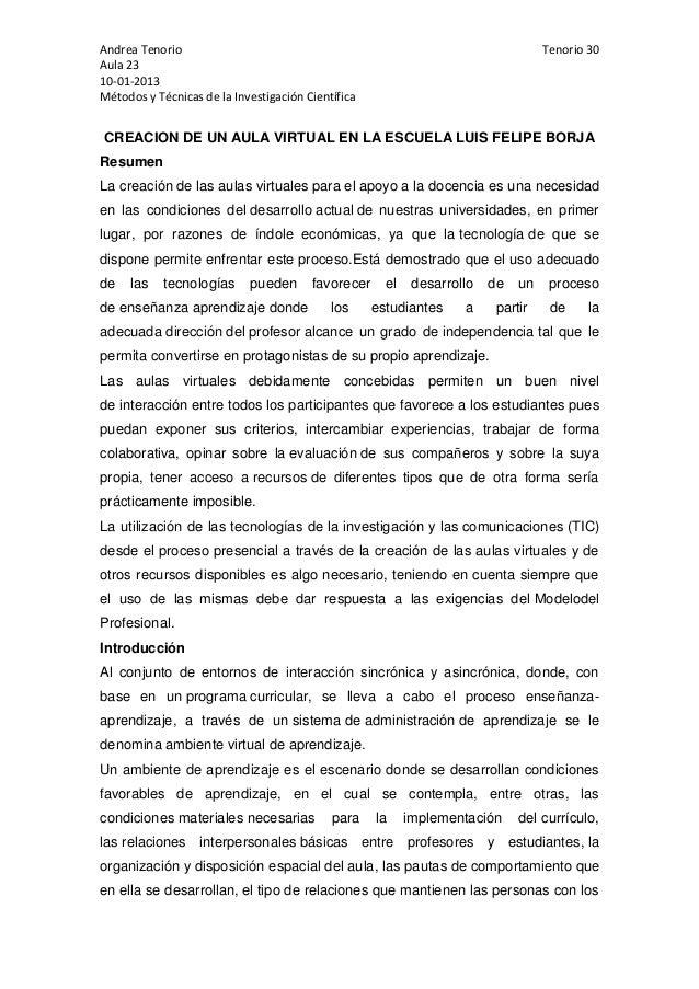 Andrea Tenorio Aula 23 10-01-2013 Métodos y Técnicas de la Investigación Científica  Tenorio 30  CREACION DE UN AULA VIRTU...