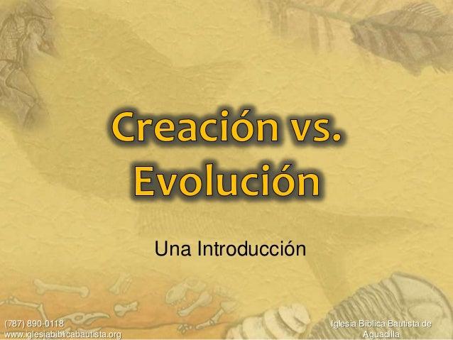 Una Introducción(787) 890-0118                                      Iglesia Bíblica Bautista dewww.iglesiabiblicabautista....