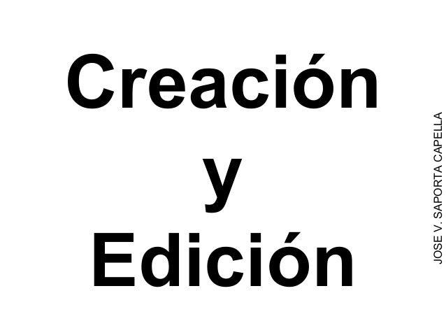 Creación y Edición JOSEV.SAPORTACAPELLA