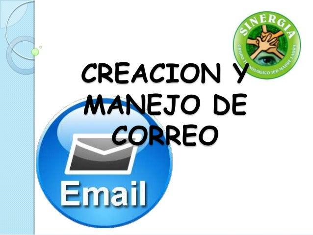 CREACION YMANEJO DECORREO
