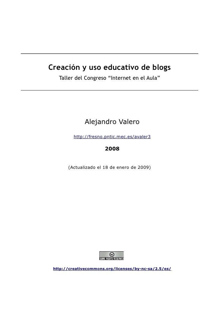 Creacion Y Uso Educativo De Los Blogs  Taller  Congreso  Internet En El  Aula (2)