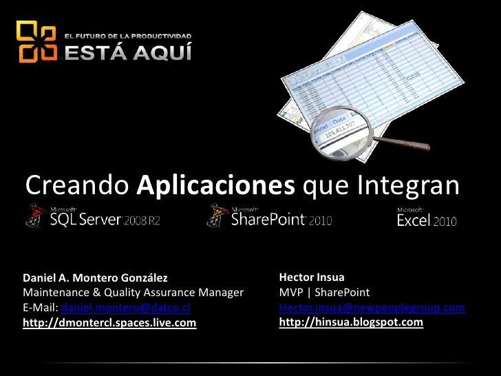 Creando Aplicaciones que Integran<br />Hector Insua<br />MVP | SharePoint <br />Hector.insua@newpeoplegroup.com<br />http:...