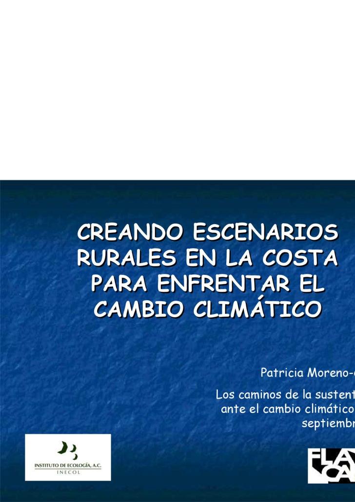Creando escenarios rurales en la costa para enfrentar el cambio climático - Caso La Mancha-El Llano