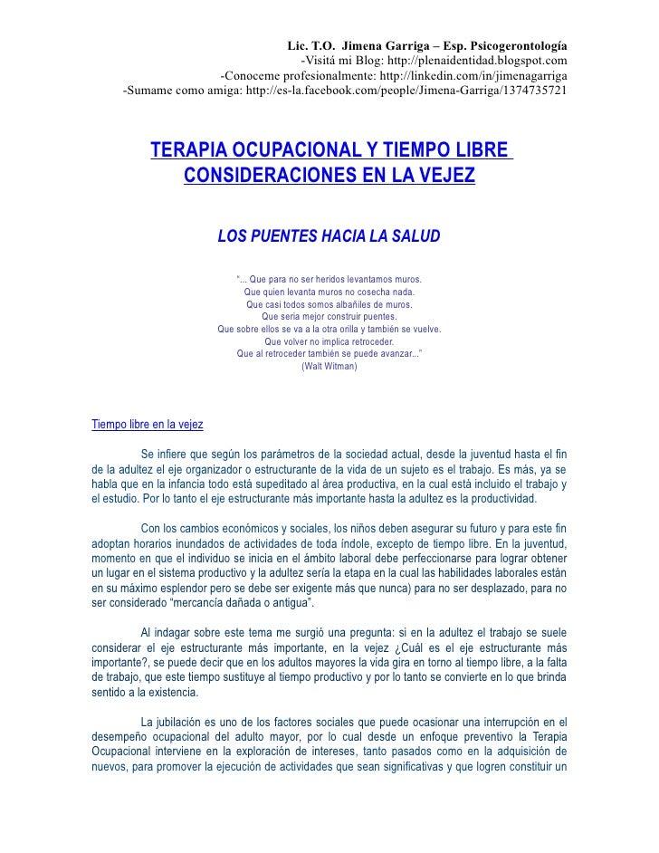Lic. T.O. Jimena Garriga – Esp. Psicogerontología                                       -Visitá mi Blog: http://plenaident...