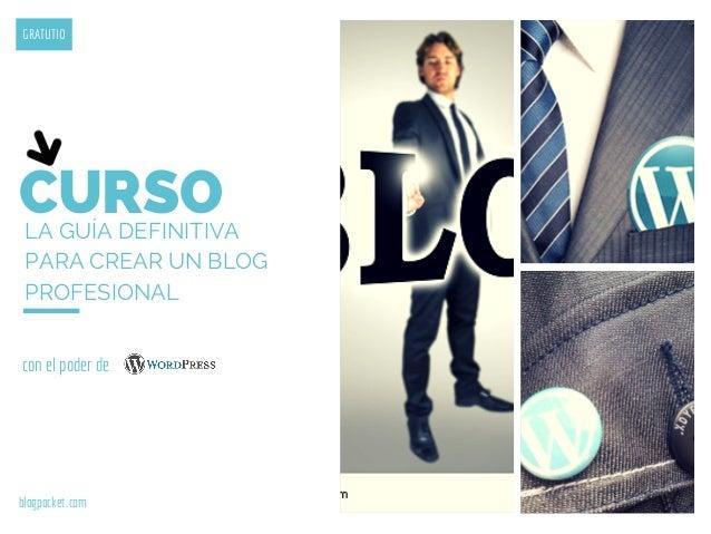 La guía definitiva para crear un blog profesional