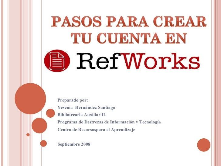 Pasos para Crear tu Cuenta en Refworks