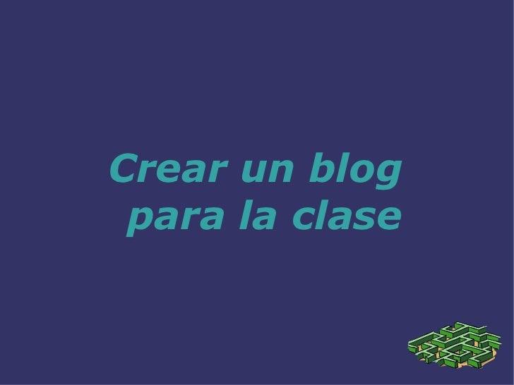Crear un blog para la clase