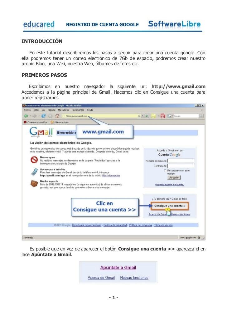 REGISTRO DE CUENTA GOOGLEINTRODUCCIÓN    En este tutorial describiremos los pasos a seguir para crear una cuenta google. C...