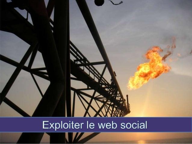Exploiter le web social