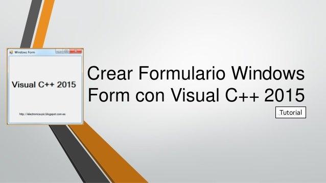Crear Formulario Windows Form con Visual C++ 2015 Tutorial