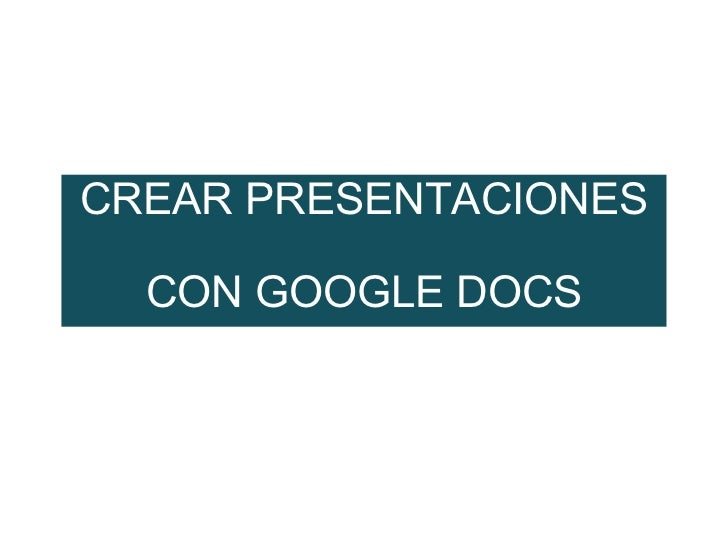 Crear presentaciones
