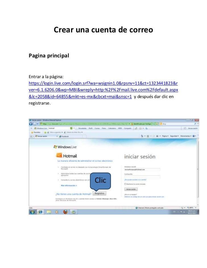 Crear una cuenta de correoPagina principalEntrar a la página:https://login.live.com/login.srf?wa=wsignin1.0&rpsnv=11&ct=13...