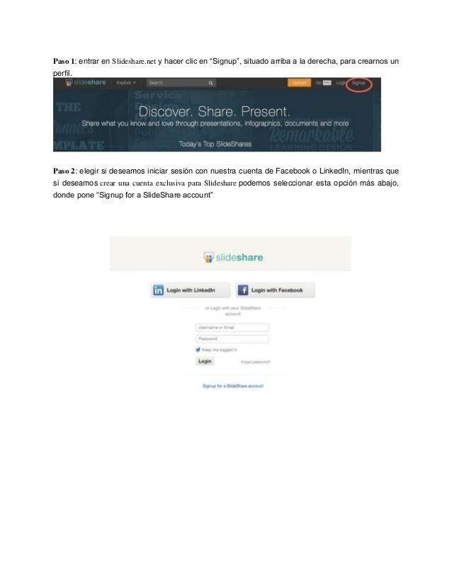 """Paso 1: entrar en Slideshare.net y hacer clic en """"Signup"""", situado arriba a la derecha, para crearnos un perfil. Paso 2: e..."""