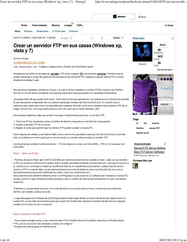 Crear un servidor FTP en sus casas (Windows xp, vista y 7) - Taringa!                           http://www.taringa.net/pos...