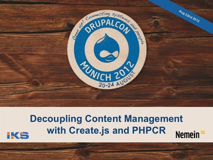 Decoupling Content Management