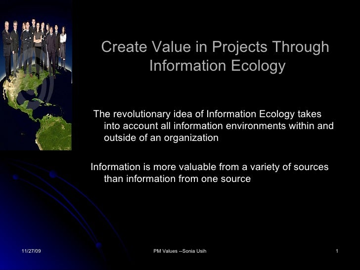 Create Value In Projects Through Information Ecology1