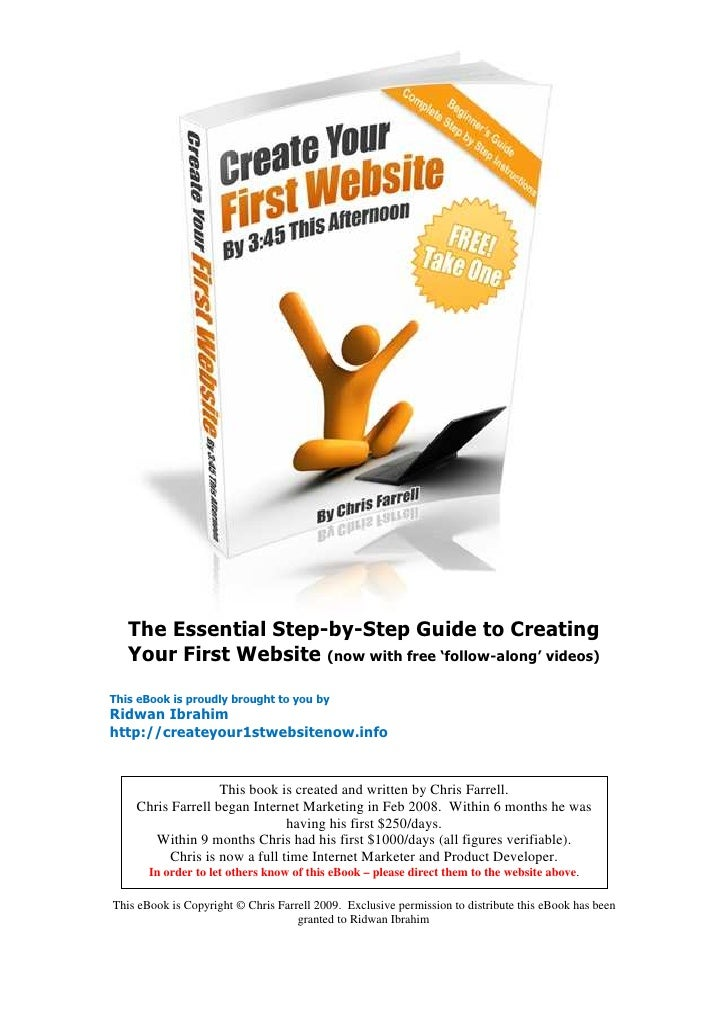 The Essential Step-by-Step Guide to Creating    Your First Website (now with free 'follow-along' videos)  This eBook is pr...