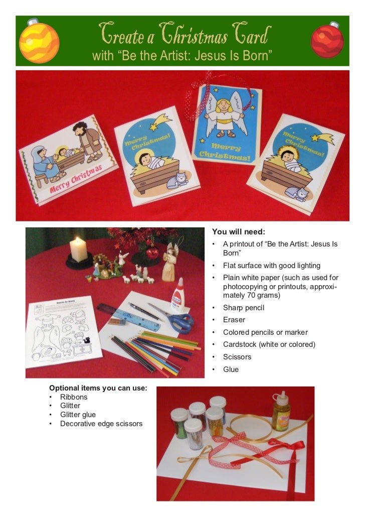 "Create a Christmas Card           with ""Be the Artist: Jesus Is Born""                                  You will need:     ..."