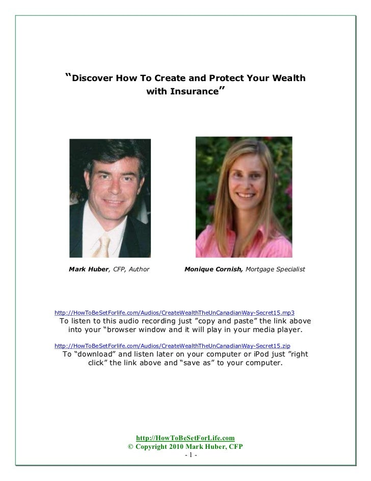 """""""Discover How To Create and Protect Your Wealth                  with Insurance""""    Mark Huber, CFP, Author               ..."""