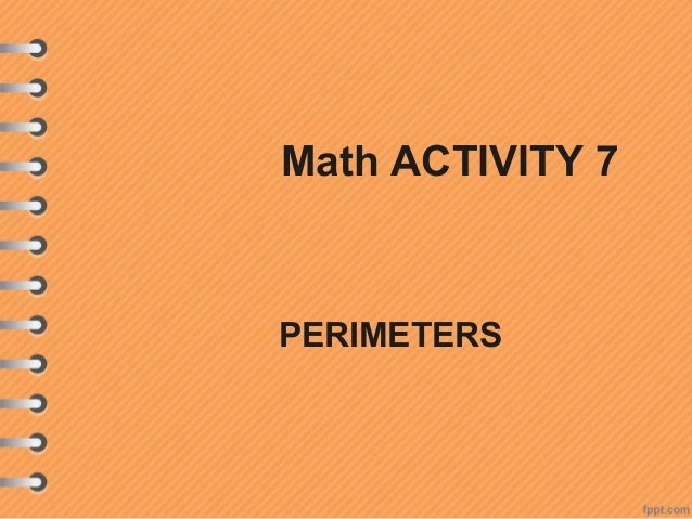 Math ACTIVITY 7PERIMETERS