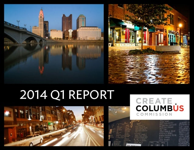 Create Columbus Quarterly | 1 2014 Q1 Report