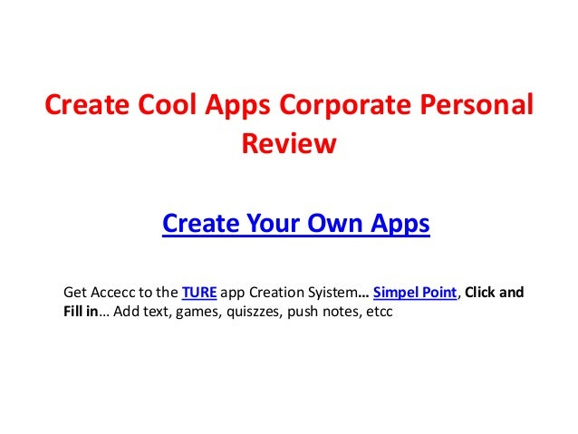 Create Cool Apps Corporate Personal              Review               Create Your Own Apps Get Accecc to the TURE app Crea...