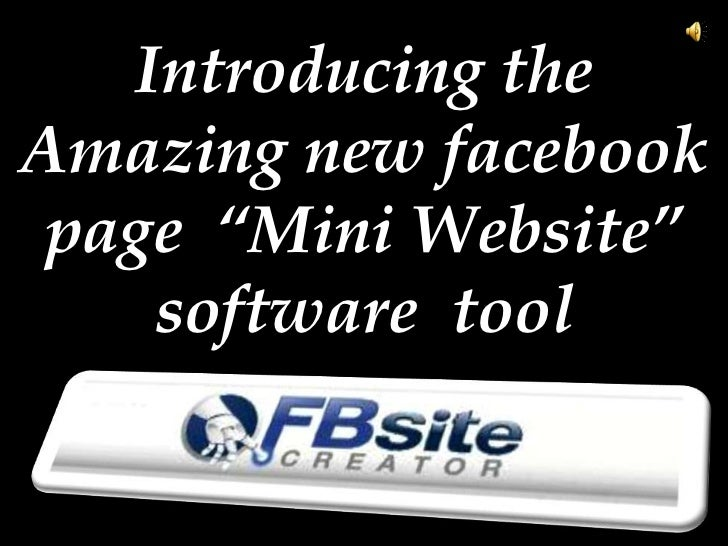 "Introducing theAmazing new facebook page ""Mini Website""    software tool"