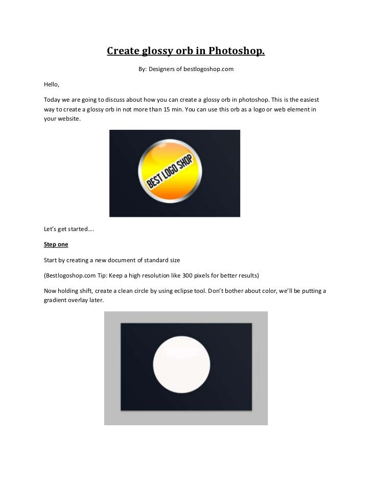 Create glossy orb in Photoshop.                                    By: Designers of bestlogoshop.comHello,Today we are goi...