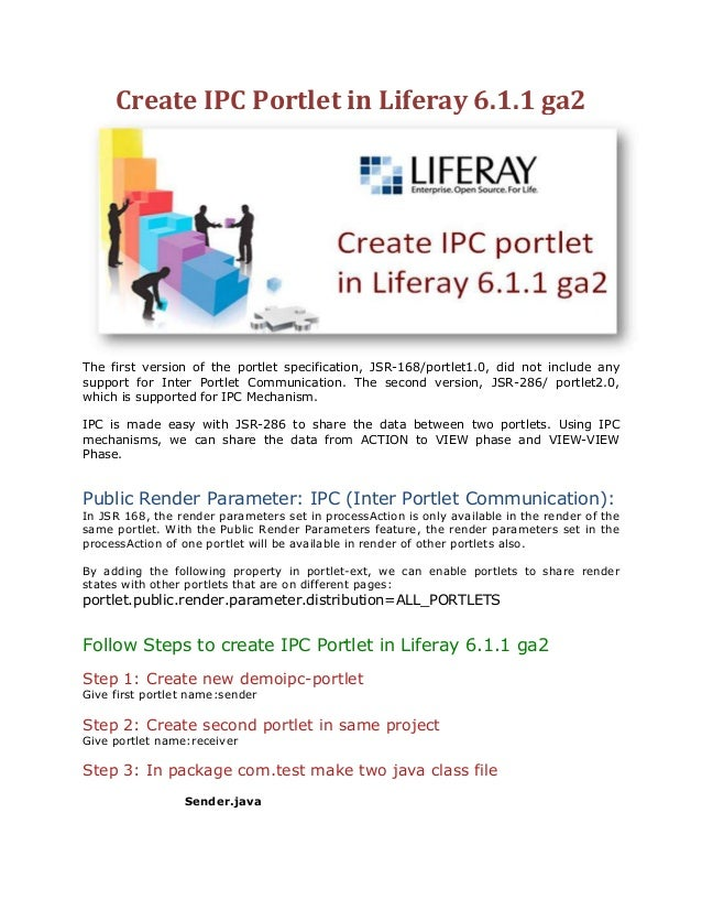 Create IPC Portlet in Liferay 6.1.1 ga2The first version of the portlet specification, JSR-168/portlet1.0, did not include...