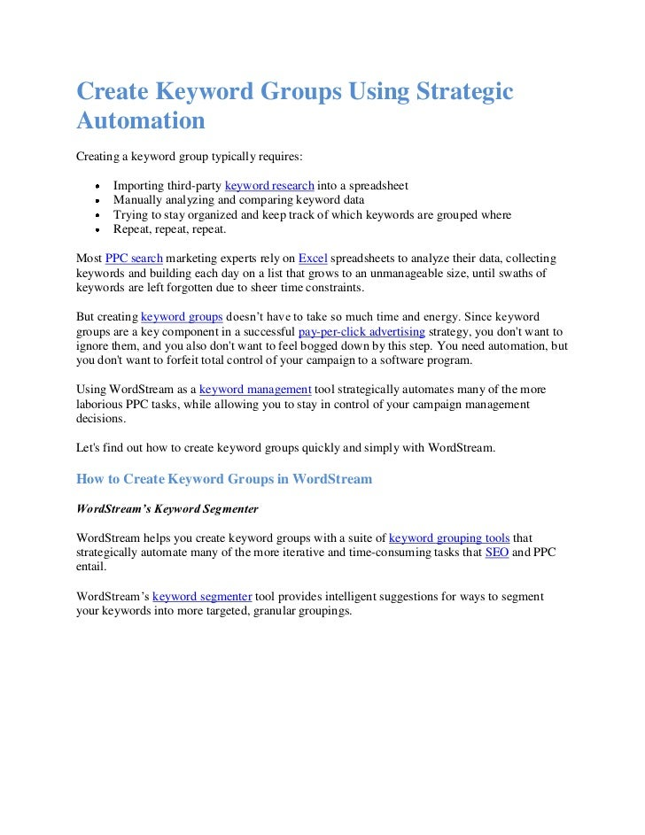 Create Keyword Groups Using StrategicAutomationCreating a keyword group typically requires:       Importing third-party ke...