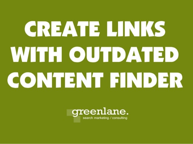 "Create Links With ""Outdated Content Finder"""
