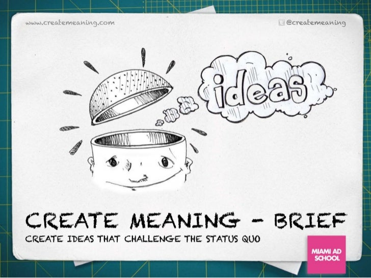 Create Meaning Brief