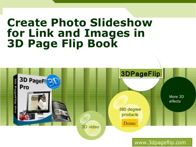 Create photo slideshow for link and images in 3 d page flip book