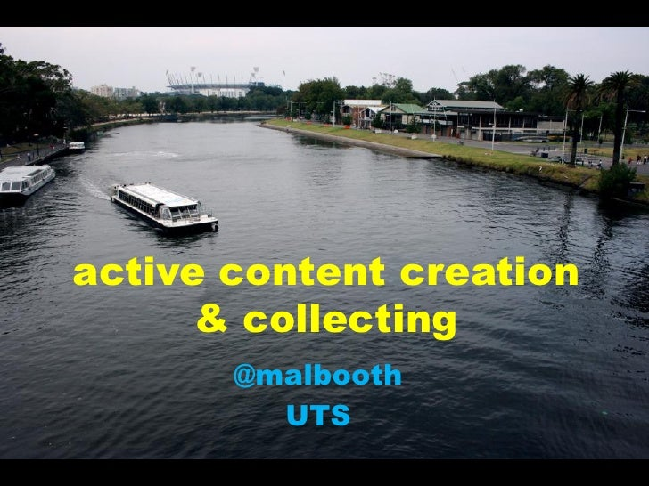 active content creation       & collecting        @malbooth          UTS