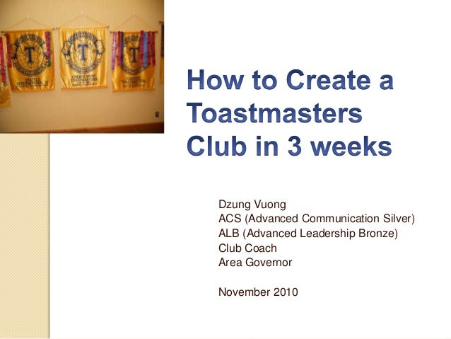 How to Create a Toastmasters Club in 3 weeks