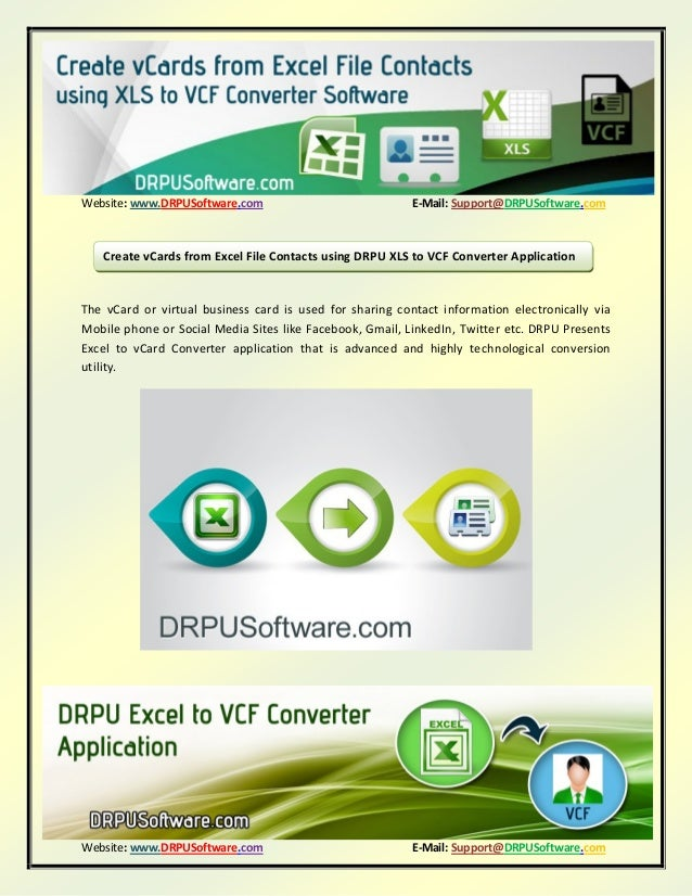 Website: www.DRPUSoftware.com E-Mail: Support@DRPUSoftware.comWebsite ...: www.slideshare.net/tarundrpu/create-vcards-from-excel-file-contacts...