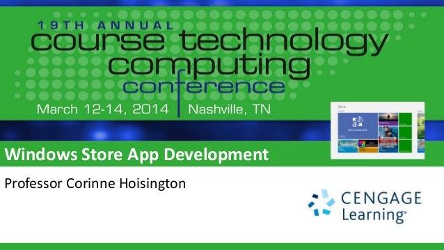 Windows Store App Development Professor Corinne Hoisington