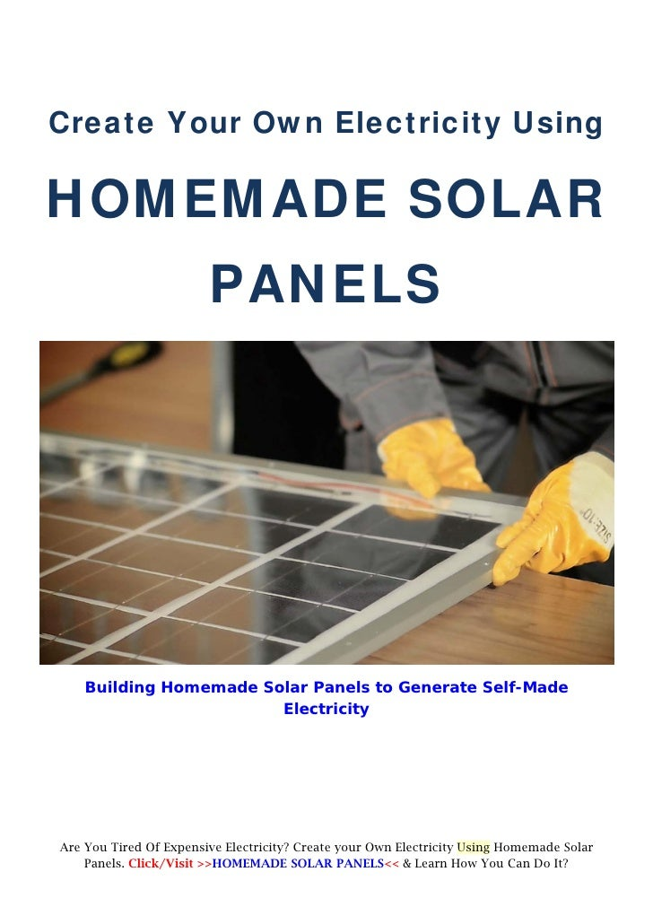 create your own electricity using homemade solar panels